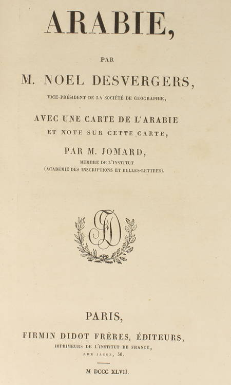 DESVERGERS - L'Arabie - 1847 - 48 planches et une carte - Photo 2 - livre d'occasion