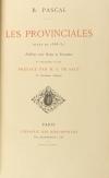 PASCAL (Blaise). Les provinciales (Texte de 1656-57). Publiées avec des notes et variantes et précédées d'une préface par M. Silvestre de Sacy