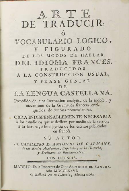 CAPMANY - Arte de traducir - Idioma frances - Lengua castellana - 1776 - Photo 2 - livre ancien
