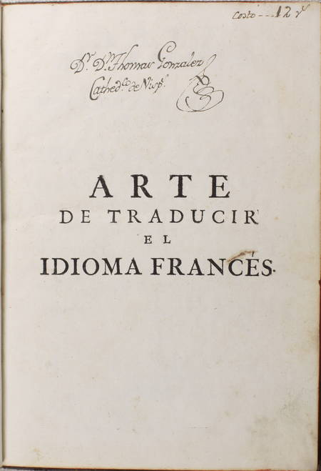 CAPMANY - Arte de traducir - Idioma frances - Lengua castellana - 1776 - Photo 3 - livre d'occasion