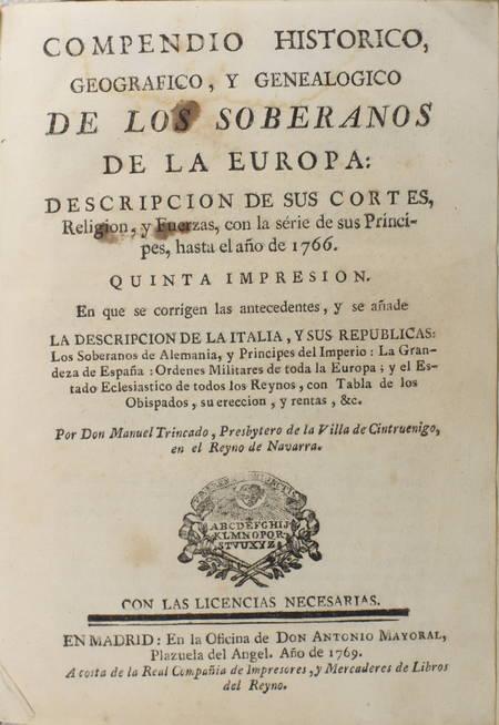 TRINCADO - Compendio historica, geografico y genealogico de los soberanos - 1769 - Photo 1, livre ancien du XVIIIe siècle