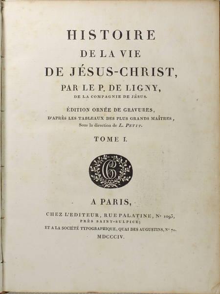 Ligny - Histoire de la vie de Jésus-Christ - 1804 - 2 vol. in-4 - Gravures - Photo 3, livre ancien du XIXe siècle