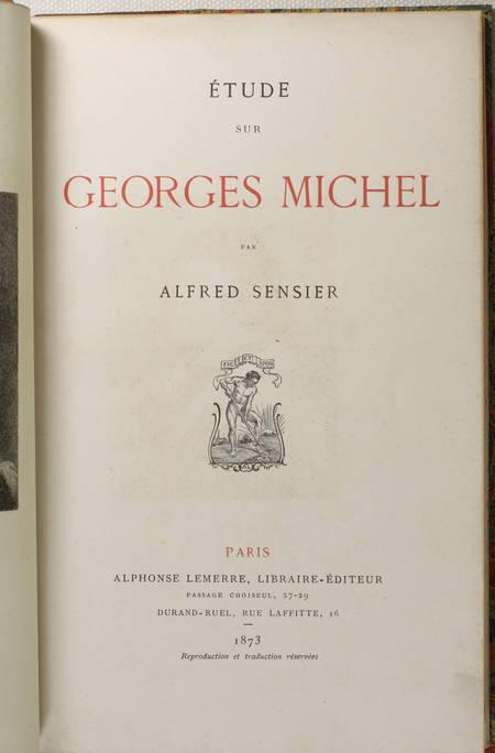 Alfred SENSIER - Etude sur Georges Michel - 1873 - - Photo 3 - livre du XIXe siècle