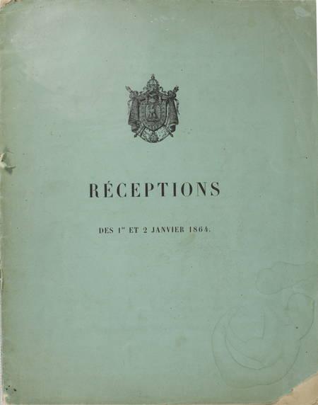 CAMBACERES [(Marie Jean Pierre Hubert)]. Palais des Tuileries. Réceptions des 1er et 2 janvier 1864