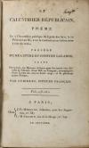 CUBIERES. Le calendrier républicain, poëme lu à l'assemblée publique du Lycée des Arts, le 10 frimaire An III, avec la traduction en italien mise à côté du texte; précédé d'une lettre du citoyen Lalande; suivi de trente-six hymnes civiques pour les trente-six décadis de l'année; d'une ode au vengeur, accompagnée d'une lettre du citoyen Saint-Ange, et de plusieurs autres poëmes, par Cubières, citoyen français
