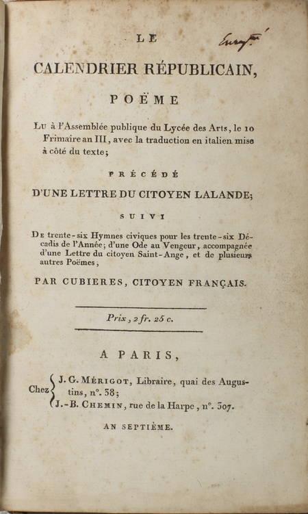 CUBIERES - Le calendrier républicain, poëme lu au Lycée des Arts - An VII - Photo 0 - livre du XVIIIe siècle