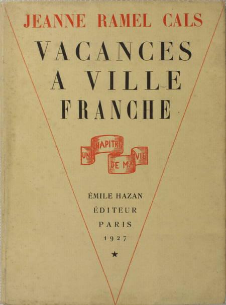 Jeanne RAMEL CALS - Vacance à Villefranche - 1927 - Illustrations - Photo 1 - livre moderne