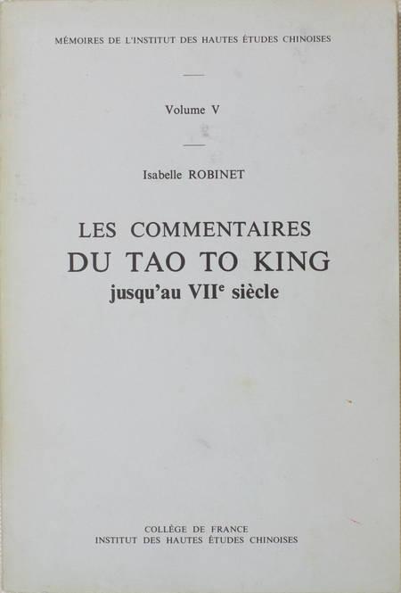 ROBINET (Isabelle). Les commentaires du Tao To King jusqu'au VIIe siècle