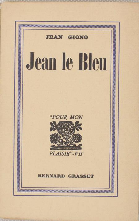 Jean GIONO - Jean le Bleu - 1932 - EO - Numéroté sur Alfa - Photo 1 - livre rare