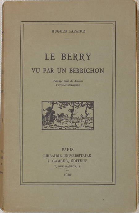 LAPAIRE - Le Berry vu par un berrichon. Dessins d'artistes locaux - 1928 - Photo 0 - livre de collection