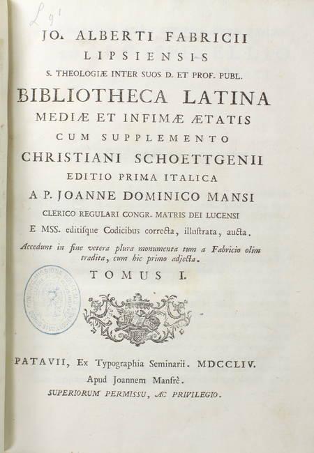 FABRICIUS - Bibliotheca latina mediae et infimae aetatis - 1754 - 3 volumes in-4 - Photo 2 - livre de bibliophilie