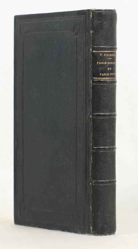 Victor FOURNEL - Paris nouveau et Paris futur - 1868 - Photo 0 - livre rare