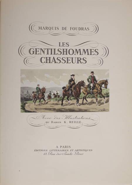 FOUDRAS - Les gentilshommes chasseurs - 1943 - Illustré par Karl Reille - Photo 2 - livre moderne