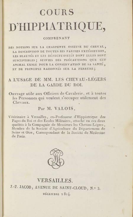 [Chevaux] VALOIS - Cours d'hippiatrique - Versailles, 1814 - Photo 0 - livre rare