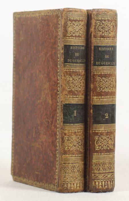 GUYARD de BERVILLE (M.). Histoire de Bertrand du Guesclin, comte de Longueville, connétable de France