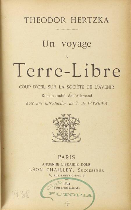 HERTZKA - Un voyage à terre libre. Coup d'oeil sur la société de l'avenir - 1894 - Photo 1 - livre de bibliophilie