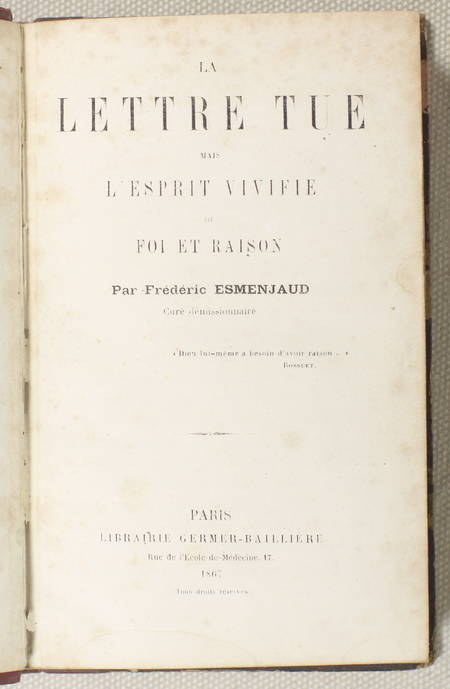 ESMENJAUD curé demissionaire - La lettre tue mais l'esprit vivifie - 1867 Envoi - Photo 2 - livre du XIXe siècle