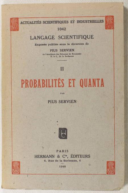 SERVIEN (Pius). Probabilités et quanta, livre rare du XXe siècle