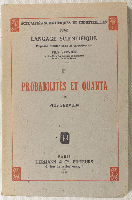 SERVIEN (Pius). Probabilités et quanta