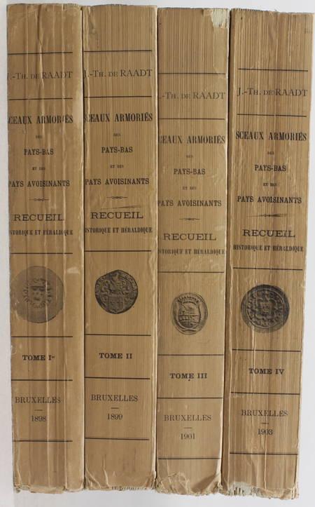 RAADT (J.-Th. de). Sceaux armoriés des Pays-Bas et des pays avoisinants (Belgique - Royaume des Pays-Bas - Luxembourg - Allemagne - France). Recueil historique et héraldique
