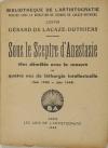 LACAZE-DUTHIERS (Gérard de). Sous le sceptre d'Anastasie. Mes démêlés avec la censure ou quatre ans de léthargie intellectuelle (juin 1940-juin 1944)