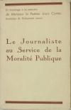 COMTE (Louis). Le journaliste au service de la moralité publique