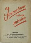. Le journalisme est une mission. Rapport sur le premier congrès de l'Union des fédérations nationales de journaliste, Venise 1942