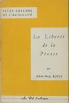 BOYER (Jean-Paul). La liberté de la presse