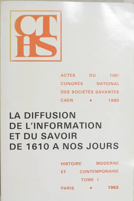 . La diffusion de l'information et du savoir de 1610 à nos jours, livre rare du XXe siècle