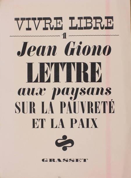 GIONO (Jean). Lettre aux paysans sur la pauvreté et la paix