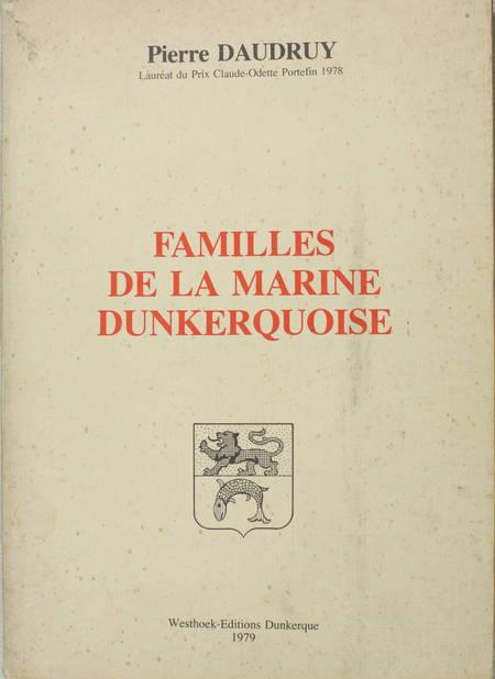 DAUDRUY (P.). Familles de la marine dunkerquoise