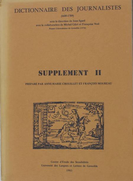 SGARD (Jean, sous la direction de). Dictionnaire des journalistes (1600-1789). Supplément II