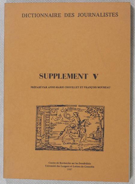 SGARD (Jean, sous la direction de). Dictionnaire des journalistes (1600-1789). Supplément III