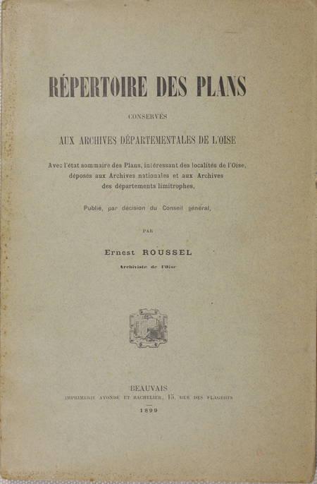 ROUSSEL - Plans conservés aux archives départementales de l'Oise - 1899 - Photo 0 - livre de collection