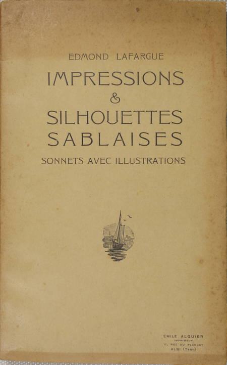 Sables d Olonne - LAFARGUE - Impressions et silhouettes Sonnets - vers 1930 - Photo 1, livre rare du XXe siècle