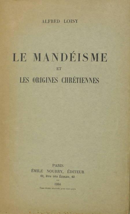 LOISY (Alfred). Le mandéisme et les origines chrétiennes, livre rare du XXe siècle