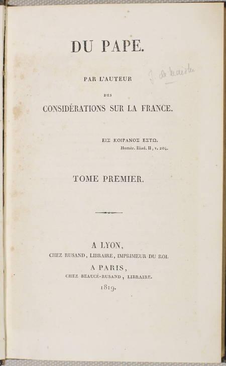 Joseph de MAISTRE - Du pape - 1819 - 2 volumes - EO - Photo 1, livre rare du XIXe siècle