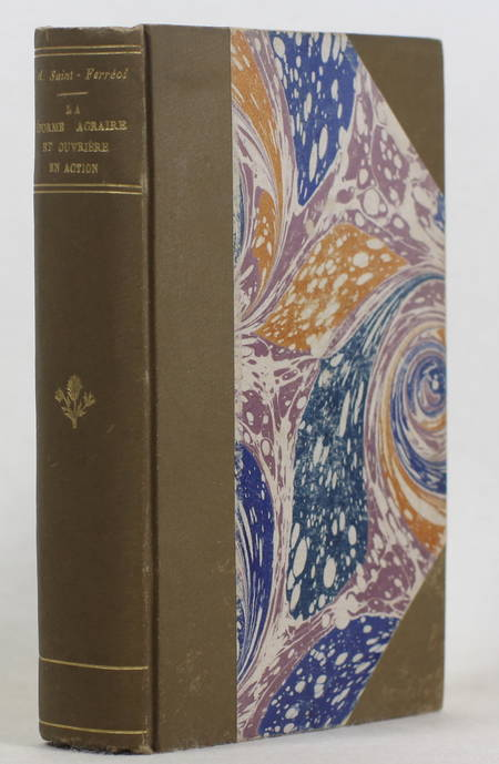 SAINT-FERREOL (Amédée). La réforme agraire et ouvrière en action, livre rare du XIXe siècle