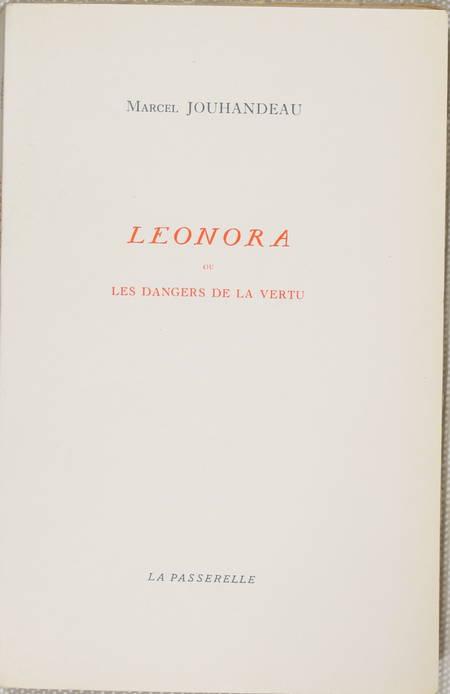 JOUHANDEAU - Léonora ou les dangers de la vertu vertu - 1951 - Pur fil Johannot - Photo 1 - livre d'occasion