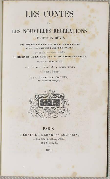 Bonaventure des Periers -  Contes ou nouvelles récréations et joyeux devis 1843 - Photo 1, livre rare du XIXe siècle