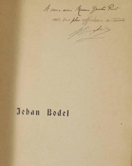 LANGLADE (Emile). Jehan Bodel, avec des commentaires sur le Congé de Baude Fastoul, livre rare du XXe siècle