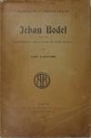 LANGLADE - Jehan Bodel, ... le Congé de Baude Fastoul - 1909 - Envoi de l auteur - Photo 1 - livre de bibliophilie