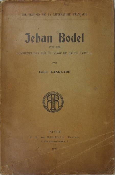 LANGLADE - Jehan Bodel, ... le Congé de Baude Fastoul - 1909 - Envoi de l auteur - Photo 1, livre rare du XXe siècle