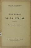 BANACHEVITCH - Jean Bastier de la Péruse (1529-1554). Etude biographique - 1923 - Photo 0, livre rare du XXe siècle