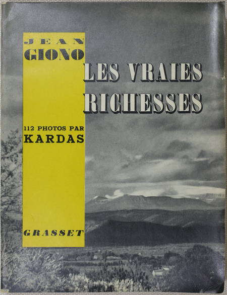 GIONO (Jean). Les vraies richesses