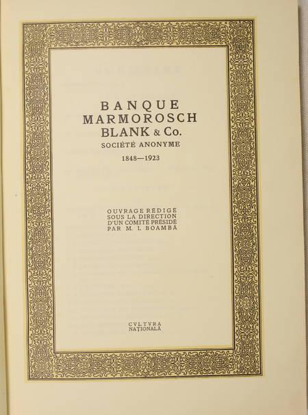 [Roumanie] Banque Marmorosch, Blank & Co. Société anonyme. 1848-1923 - Photo 3 - livre de bibliophilie