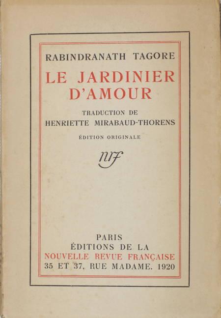 Rabindranath TAGORE - Le jardinier d'amour - 1920 - EO - Vélin pur fil - Photo 1 - livre de collection