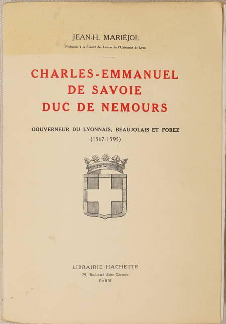 MARIEJOL - Charles-Emmanuel de Savoie duc de Nemours gouverneur du Lyonnais 1938 - Photo 0 - livre de bibliophilie