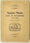 HERPIN (E.). Saint-Malo sous la Révolution. 1789-1800