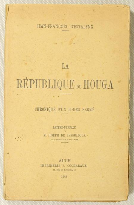 [Gascogne, Gers] ESTALENX - La république du Houga - 1941 - Photo 0 - livre d'occasion